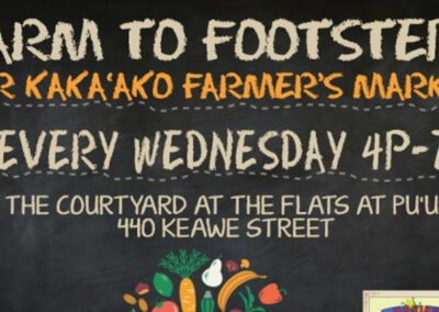 Farm to Footsteps at Our Kaka'ako