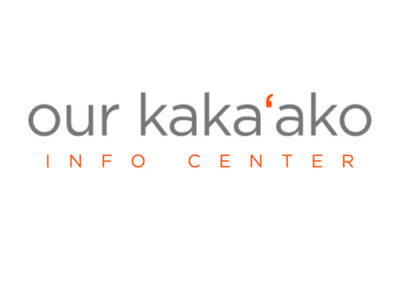 Our Kakaako Info Center
