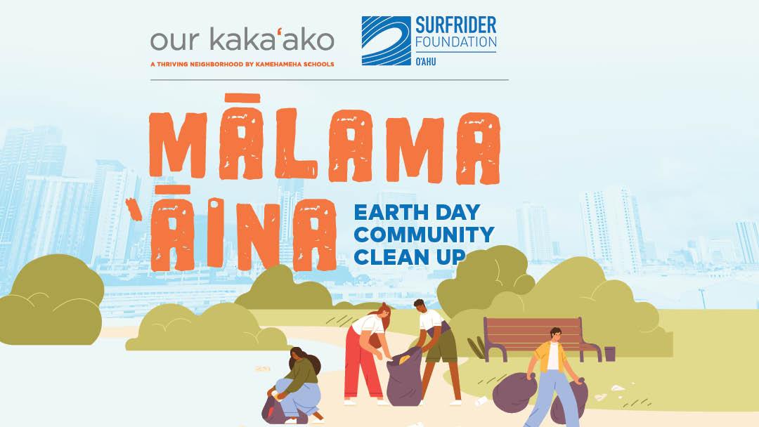 Mālama 'Āina Earth Day Community Cleanup