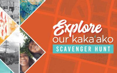 Explore Our Kaka'ako Scavenger Hunt